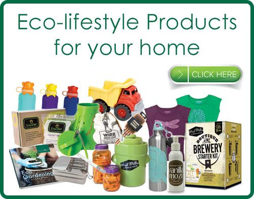Eco-lifestyle products for your home