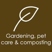 Gardening, pet care & composting